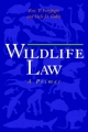 Wildlife Law - Eric T. Freyfogle; Dale D. Goble