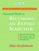 MLA Essential Guide to Becoming an Expert Searcher - Terry Ann Jankowski