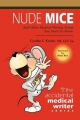 Nude Mice: And Other Medical Writing Terms You Need to Know