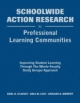 Schoolwide Action Research for Professional Learning Communities - Karl H. Clauset; Dale W. Lick; Carlene U. Murphy