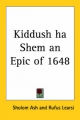 Kiddush Ha Shem an Epic of 1648 - Sholom Ash