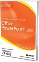 Grundlagentraining Fur Microsoft Office PowerPoint 2007 Prufung 77-603 Offizielles Online Kurs - Microsoft;  C.B. Learning