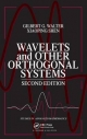 Wavelets and Other Orthogonal Systems - Gilbert G. Walter; Xiaoping Shen