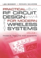 Practical RF Circuit Design for Modern Wireless Systems - Les Besser; Rowan Gilmore