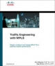 Traffic Engineering with MPLS - Eric Osborne; Ajay Simha