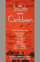South and the Caribbean - Douglass Sullivan-Gonzalez; Charles Reagan Wilson
