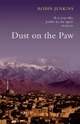 Dust on the Paw - Robin Jenkins