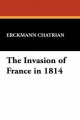Invasion of France in 1814 - Erckmann Chatrian