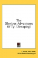 Glorious Adventures of Tyl Ulenspiegl - Charles De Coster