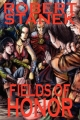 Fields of Honor (Ultimate Edition) - Robert Stanek
