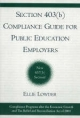 Section 403(b) Compliance Guide for Public Education Employers - Ellie Lowder