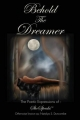 Behold the Dreamer - Miss Natalya Duncombe