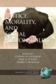 Justice, Morality, and Social Responsibility (PB) - Stephen W Gilliland; Dirk D Steiner; Daniel P Skarlicki