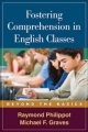Fostering Comprehension in English Classes - Raymond Philippot; Michael F. Graves
