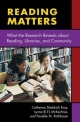 Reading and Libraries - Catherine Sheldrick Ross; Paulette M. Rothbauer; Evelyn F. McKechnie; Lynne McKechnie