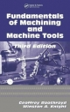 Fundamentals of Metal Machining and Machine Tools - Winston A. Knight; Geoffrey Boothroyd