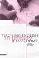 Teaching English in Primary Classrooms - Mina Drever;  etc.; Susan Moule; Keith Peterson