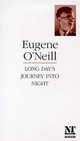 Long Day's Journey into Night - Eugene Gladstone O'Neill