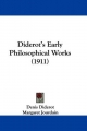 Diderot's Early Philosophical Works (1911) - Denis Diderot