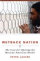 Wetback Nation - Peter Laufer