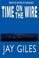 Time on the Wire - Jay Giles