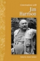 Conversations with Jim Harrison - Robert DeMott