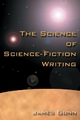 Science of Science Fiction Writing - James Gunn