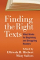 Finding the Right Texts - Elfrieda H. Hiebert; Misty Sailors