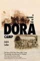 History of the Dora Camp - Andre Sellier