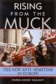 Rising from the Muck - Pierre-Andre Taguieff; Patrick Camiller