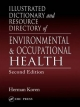Illustrated Dictionary and Resource Directory of Environmental and Occupational Health - Herman Koren