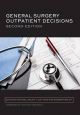 General Surgery Outpatient Decisions - Michael Ellis Gaunt; Tjun Tang; Stewart Walsh