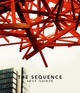 The Sequence - Arne Quinze