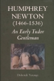 Humphrey Newton (1466-1536) - Deborah Youngs