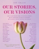 Our Stories, Our Visions - Zoe Sallis