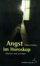 Angst im Horoskop - Christa Gallery