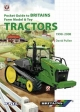 Pocket Guide to Britains Farm Model and Toy Tractors 1998-2008 - David Pullen