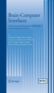 Brain-Computer Interfaces - Theodore W. Berger;  John K. Chapin;  Greg A. Gerhardt;  Dennis J. McFarland;  Jose C. Principe;  Walid V