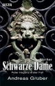 Schwarze Dame - Andreas: Gruber