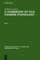 A Handbook of Old Chinese Phonology - William H. Baxter