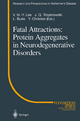 Fatal Attractions: Protein Aggregates in Neurodegenerative Disorders - V.M.-Y. Lee; J.Q. Trojanowski; L. Buee; Y. Christen