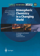 Atmospheric Chemistry in a Changing World - Guy P. Brasseur; Ronald G. Prinn; Alexander A.P. Pszenny