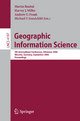 Geographic Information Science - Martin Raubal; Harvey J. Miller; Andrew U. Frank; Michael F. Goochild
