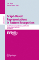 Graph-Based Representations in Pattern Recognition - Luc Brun; Mario Vento