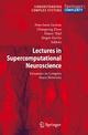 Lectures in Supercomputational Neuroscience - Peter Graben; Changsong Zhou; Marco Thiel; Jürgen Kurths