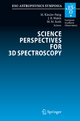 Science Perspectives for 3D Spectroscopy - Markus Kissler-Patig; Jeremy Walsh; Martin M. Roth