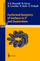 Conformal Geometry of Surfaces in S4 and Quaternions - Francis E. Burstall; Dirk Ferus; Katrin Leschke; Franz Pedit; Ulrich Pinkall