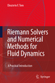 Riemann Solvers and Numerical Methods for Fluid Dynamics - Eleuterio F. Toro