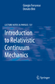 Introduction to Relativistic Continuum Mechanics - Giorgio Ferrarese; Donato Bini