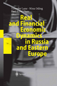 Real and Financial Economic Dynamics in Russia and Eastern Europe - Timothy Lane; Nina Oding; Paul J.J. Welfens